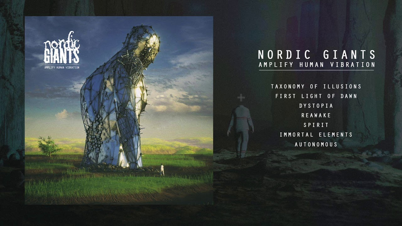 Nordic Giants - Amplify Human Vibration [Full Album]