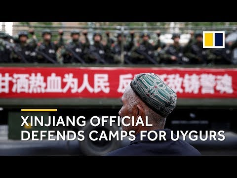 Xinjiang official defends camps for Uygurs