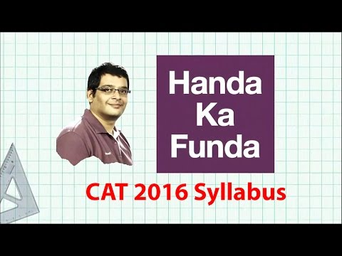 CAT 2016 Exam - Complete Syllabus and Paper Pattern