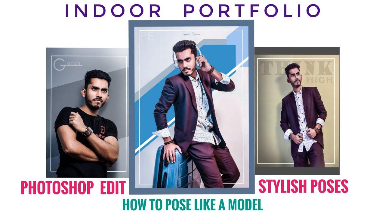 Indoor Photoshoot For Man Stylish Poses Like Model Indoor Portfolio Photoshop Edit Swag Look Youtube
