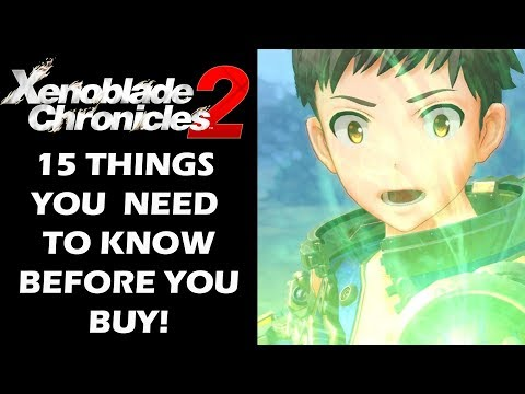 Xenoblade Chronicles 2 - 15 Things You Need To Know Before You Buy