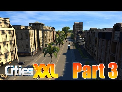 Cities XXL #3 || The Oilfields are booming!