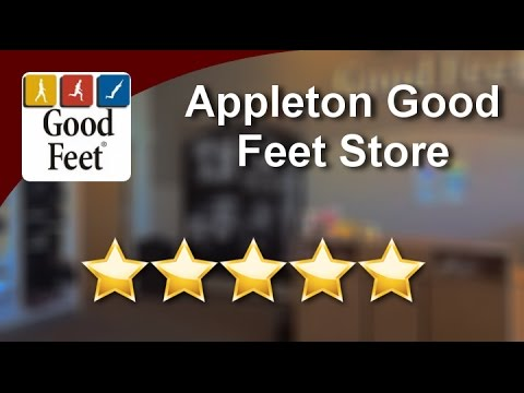 Orthotics Appleton Good Feet Store Five Star Review by ...