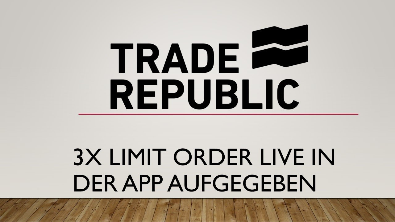Trade Republic Limit Order
