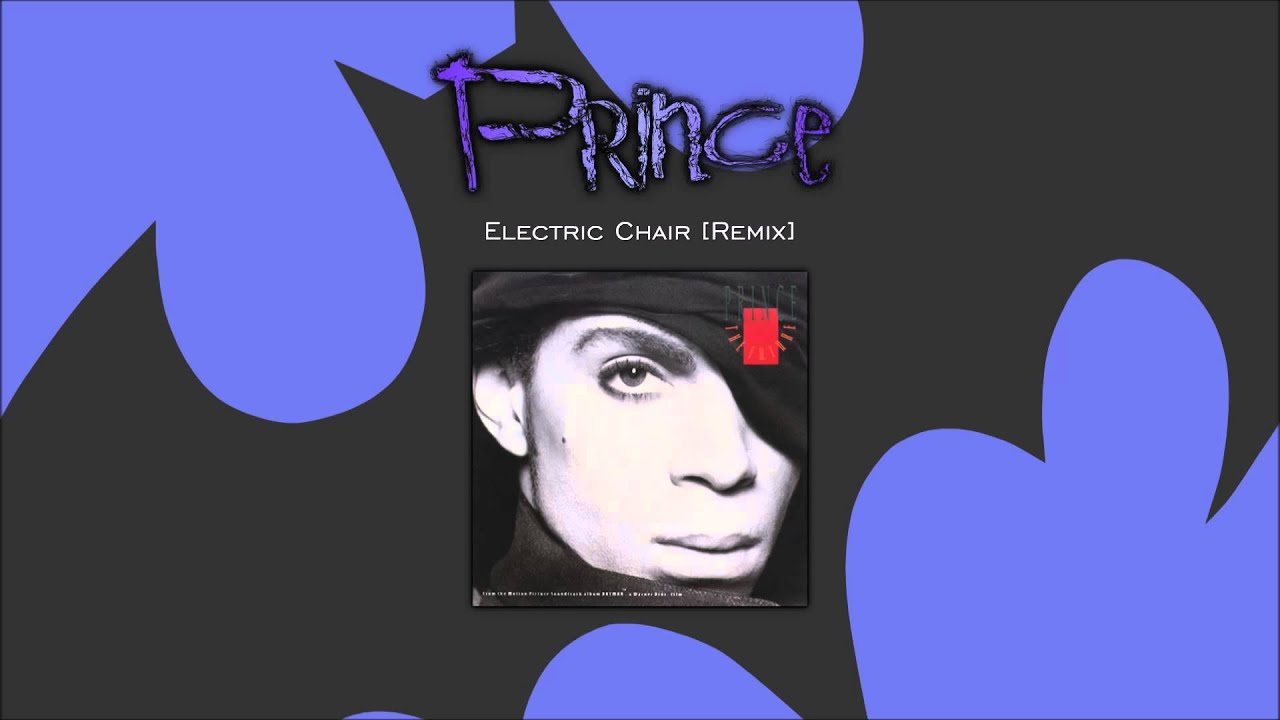 Prince - Electric Chair [Remix] - YouTube