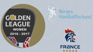 Norvège VS France Handball Golden League féminine 2016 2017 2e tour