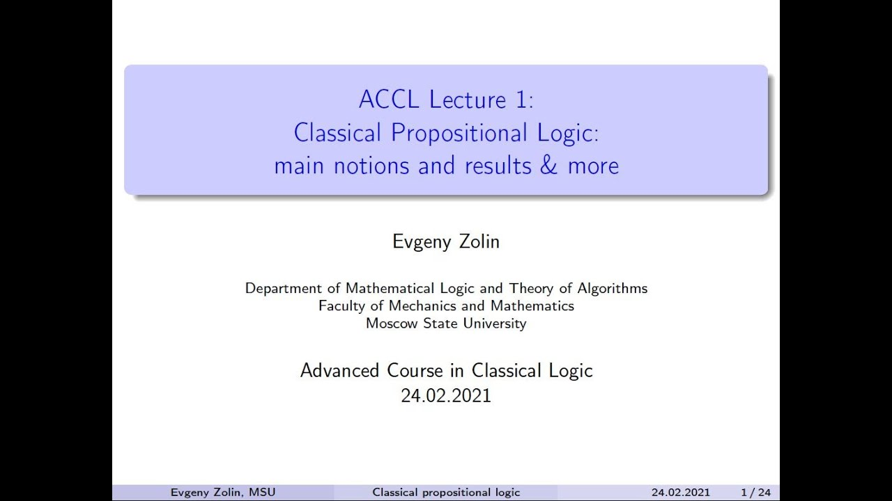 ACCL-2021: Advanced Course in Classical Logic. Lecture 1. Evgeny Zolin (24.02.2021)