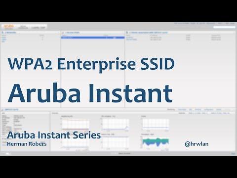 Aruba Instant Series - WPA2 Enterprise SSID - YouTube