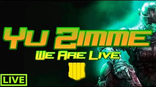 |NEW UPDATE 1.25 | LIVE | CALL OF DUTY BLACK OPS 4 |ALCATRAZ|BLACKOUT | YU ZIMME
