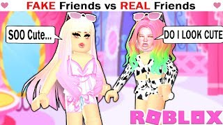 FAKE FRIENDS vs REAL FRIENDS! - Royale High Roblox Roleplay