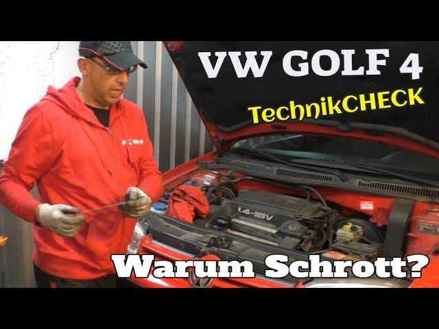 Warum soll der Schrott sein? - Technikcheck - Golf 4