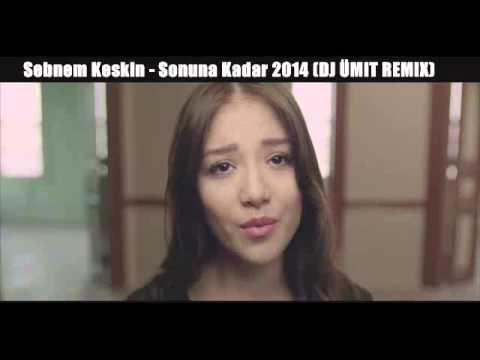 Sebnem Keskin - Sonuna Kadar 2014 (DJ ÜMIT REMIX)