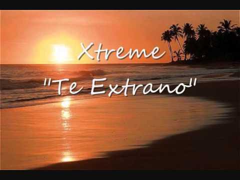 Xtreme - Te Extraño (Bachata)