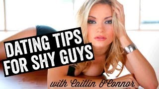 Dating Tips For Shy Guys With Maxim's Hottie Caitlin O'Connor