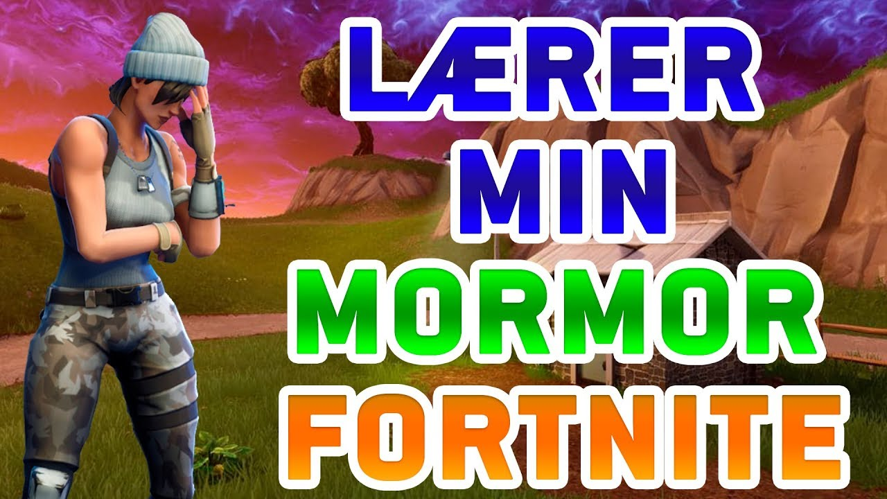 LÆRER MIN MORMOR FORTNITE! - Fortnite Battle Royale (Dansk)
