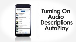 iFocus Turning On Audio Description AutoPlay - Apple Accessibility