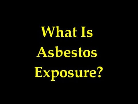 What Is Asbestos Exposure - Asbestos Related Lung Cancer | Asbestos and Mesothelioma-Video