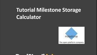Tutorial Milestone Storage Calculator