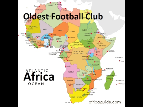 Oldest Football Club Per Country: Africa