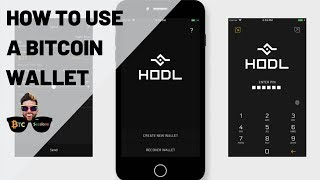 How To Use A Bitcoin Wallet (2019)– HODL Wallet