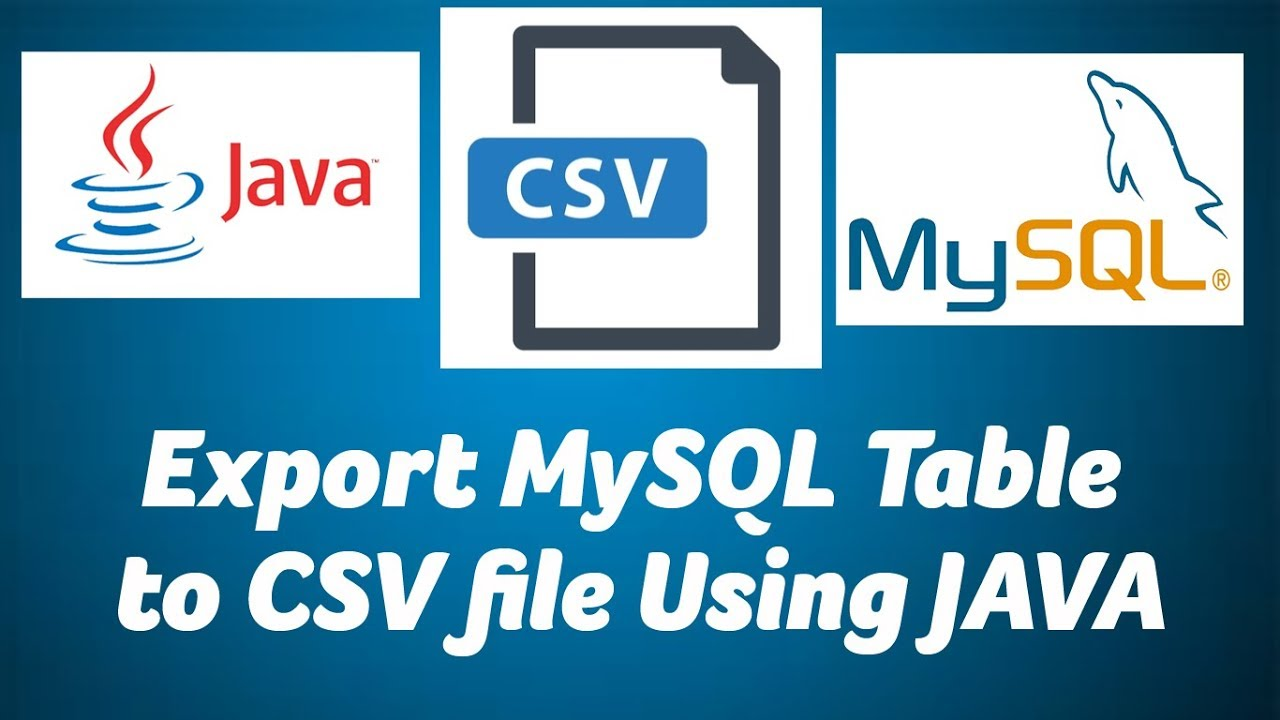 Export MySQL Table in to CSV file using JAVA - ChillyFacts