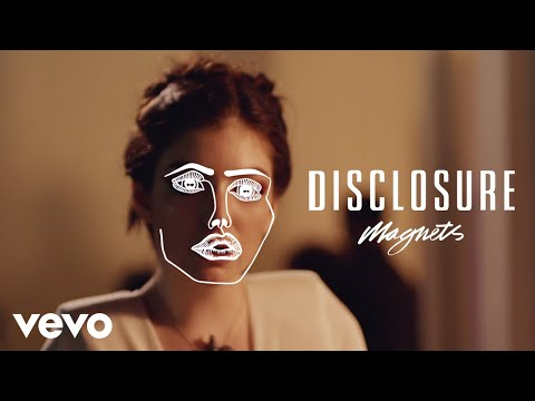 Thumbnail: Disclosure - Magnets ft. Lorde