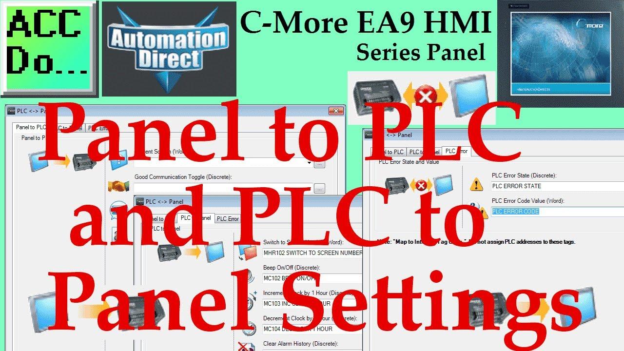 C-More EA9 HMI Series Panel to PLC and PLC to Panel Settings | Acc