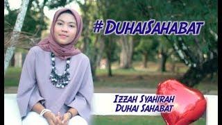 Izzah Syahirah - Duhai Sahabat (Original Song)