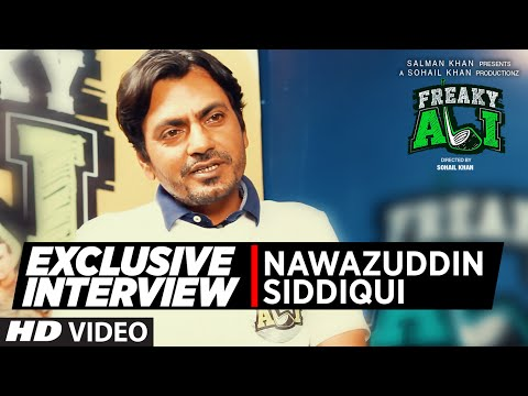 Exclusive Interview with Nawazuddin Siddiqui | FREAKY ALI |  Bollywood Movie 2016