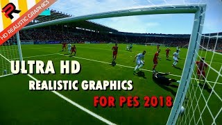 ULTRA HD REALISTIC GRAPHICS FOR PES 2018 [SweetFX]