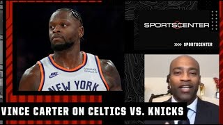 Watch out for the Knicks! - Vince Carter reacts to New York's 2OT thriller vs. the Celtics   SC