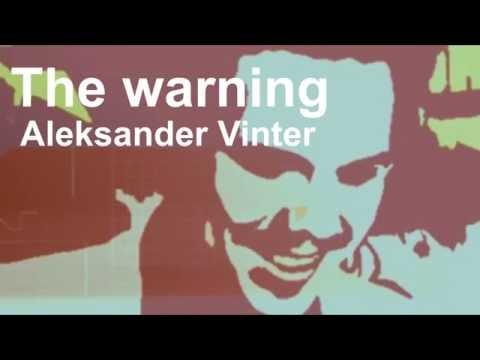 The warning - Aleksander Vinter (Savant)