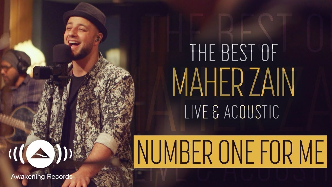 Maher Zain - Number One For Me | The Best of Maher Zain Live & Acoustic