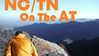 The Appalachian Trail 2015 (Part 2) NC/TN