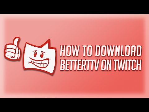 Download How To Fix Better Twitch Tv Bttv For Twitch Tv MP3