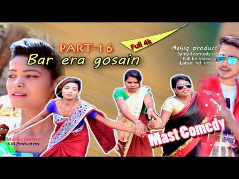 New Santali Full HD Video, Bar Era Gosain 16,santhali 2020,ashiq Production