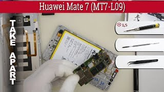 How to disassemble 📱 Huawei Mate 7 (MT7-L09) Take apart Tutorial