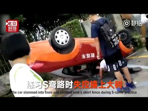 Learner driver flips car upside down when preparing for her 8th driving test in south China