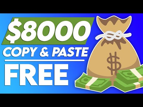 Make $8000 Copy & Pasting For FREE (Earn Money Online)