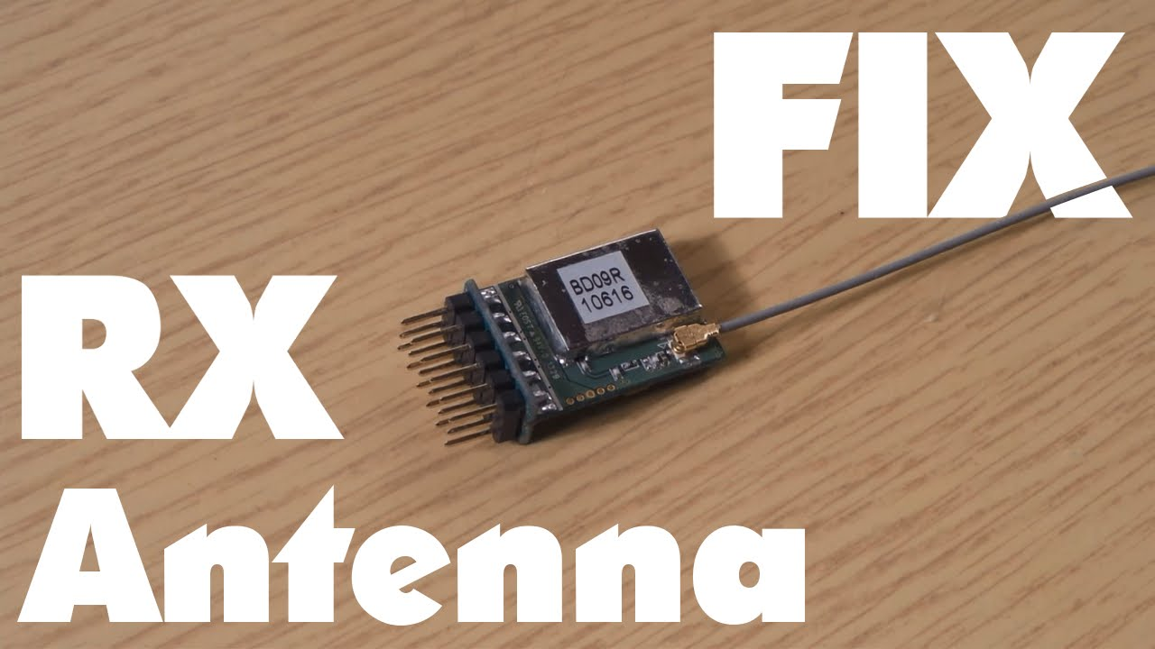 BROKEN RX ANTENNA 2 4 GHz - SIMPLE FIX