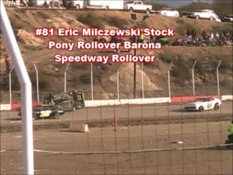 #81 Eric Milczewski Stock Pony Rollover Barona Speedway 5-19-2018
