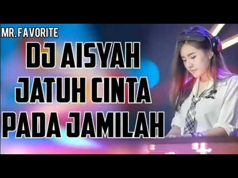 DJ Aisyah jatuh cinta pada Jamilah