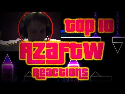 Top 10 AzaFTW Reactions In Geometry Dash