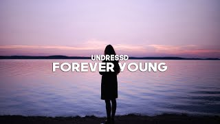 Turn on notifications and subscribe to be updated with new uploads🔔 undressd - forever young 🎶support pierruno: ►: https://www./channel/ucl...