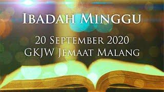 Ibadah Minggu 20 September 2020 GKJW Jemaat Malang
