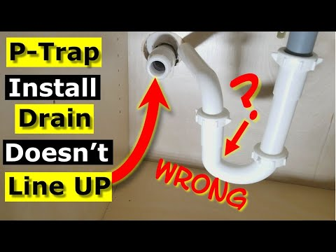 P-Trap Installation Drain Doesn't Line Up Bathroom Sink Pipe
