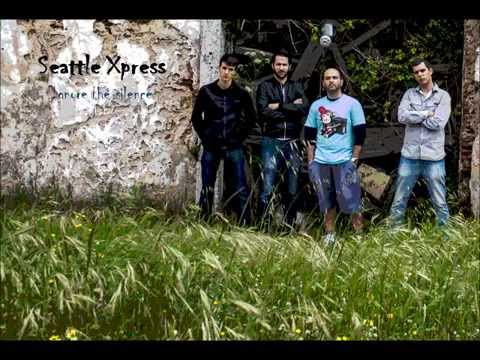 Seattle Xpress - Ignore the silence