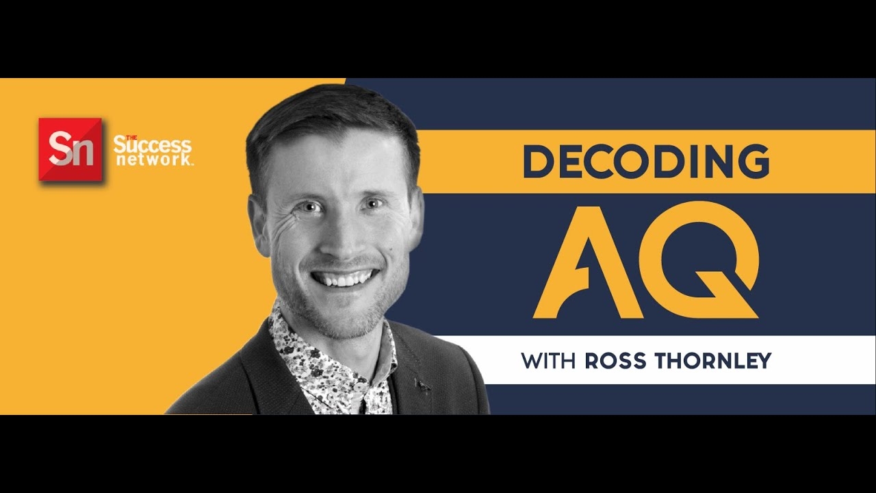 DECODING AQ with Ross Thornley Featuring Dr Diane Hamilton