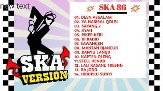 Download lagu SKA 86 FULL ALBUM 86 2018 - DEEN ASSALAM, YA HABIBAL QOLBI, SAYANG 2 - SKA 86 TERBARU