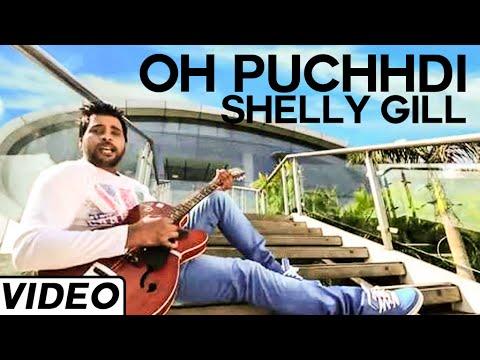 Oh Puchhdi Sad Punjabi Song By Shelly Gill | Hit Punjabi Song